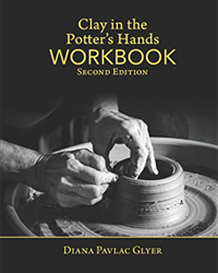 Clay in the Potter's Hands Workbook, Second Edition